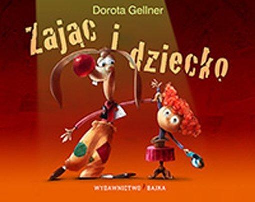 Zajac-i-dziecko_Dorota-Gellner,images_big,1,978-83-61824-68-8